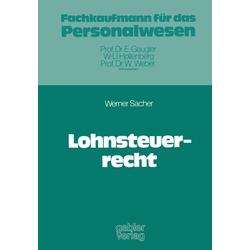 Lohnsteuerrecht als Buch von Werner Sacher