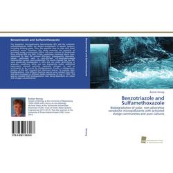 Benzotriazole and Sulfamethoxazole als Buch von Bastian Herzog