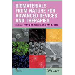 Biomaterials from Nature for Advanced Devices and Therapies: eBook von