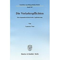 Die Verkehrspflichten.. Laurenz Voss  - Buch