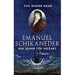 Emanuel Schikaneder. Eva G. Baur  - Buch