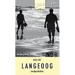 Jedes Jahr Langeoog. Eg Witt  - Buch
