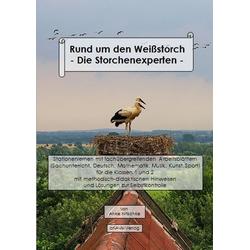Rund um den Weißstorch - Die Storchenexperten - als Buch von Anke Nitschke