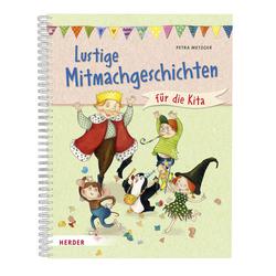 Lustige Mitmachgeschichten für die Kita als Buch von Petra Metzger