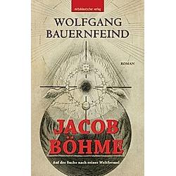 Jacob Böhme. Wolfgang Bauernfeind  - Buch