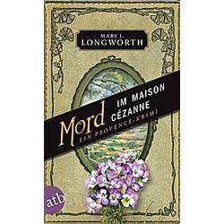 Mord im Maison Cézanne. Mary L. Longworth  - Buch