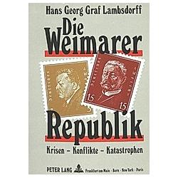Die Weimarer Republik. Hans Georg Graf Lambsdorff  - Buch