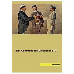 Bier-Comment des Dresdener S.-C.