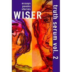 Wiser Truth Serum Vol. 2 als Taschenbuch von Truth Serum Press