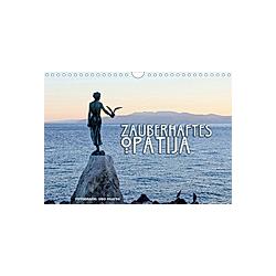 Zauberhaftes Opatija (Wandkalender 2021 DIN A4 quer)