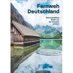 Fernweh Deutschland: Buch von Julia Schattauer