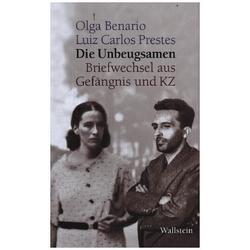 Die Unbeugsamen als Buch von Olga Benario/ Luiz Carlos Prestes