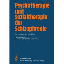 Psychotherapie und Sozialtherapie der Schizophrenie: eBook von