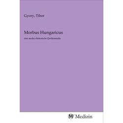 Morbus Hungaricus als Buch von