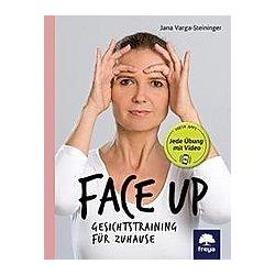 Face up. Jana Varga-Steininger  - Buch