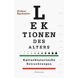 Lektionen des Alters. Helmut Bachmaier  - Buch
