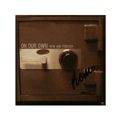 On Our Own - NOW AND FOREVER (CD)