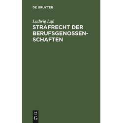 Strafrecht der Berufsgenossenschaften als Buch von Ludwig Laß