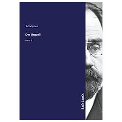 Der Urquell. Anonym  - Buch