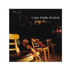 Celtic Fiddle Festival - CELTIC FIDDLE FESTIVAL PLAY ON (CD)