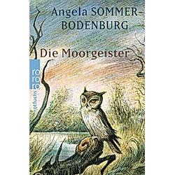 Die Moorgeister. Angela Sommer-Bodenburg  - Buch