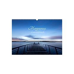 Landschaftsfotografien Morgensraus (Wandkalender 2021 DIN A3 quer)