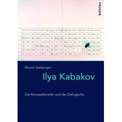 Ilya Kabakov als Buch von Nicole Seeberger