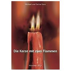 Die Kerze mit zwei Flammen. Michael Sava  Corina Sava  - Buch