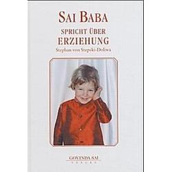 Sai Baba spricht: Bd.5 Über Erziehung