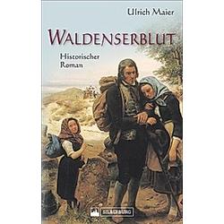 Waldenserblut. Ulrich Maier  - Buch