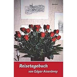 Radreisetagebuch; .. Edgar Aisenbrey  - Buch