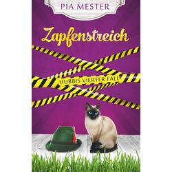 Zapfenstreich als Buch von Pia Mester