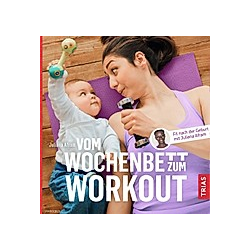 Vom Wochenbett zum Workout. Juliana Afram  - Buch