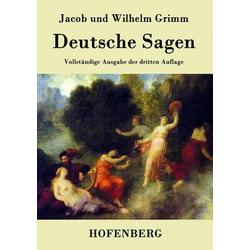 Deutsche Sagen als Buch von Jacob und Wilhelm Grimm
