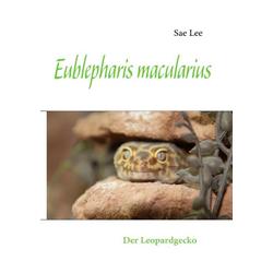 Eublepharis macularius als Buch von Sae Lee