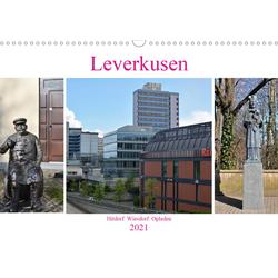 Leverkusen Hitdorf Wiesdorf Opladen (Wandkalender 2021 DIN A3 quer)