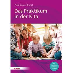 Das Praktikum in der Kita als Buch von Petra Stamer-Brandt