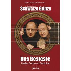 Das Besteste als Buch von Musikkabarett Schwarze Grütze