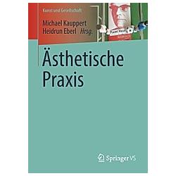 Ästhetische Praxis - Buch