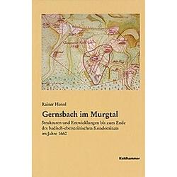 Gernsbach im Murgtal. Rainer Hennl  - Buch