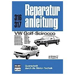VW Golf/Scirocco  10/77 bis  8/79; . - Buch