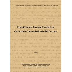 From Cherven' Towns to Curzon Line. Od Grodów Czerwienskich do linii Curzona 2 Teile: Buch von