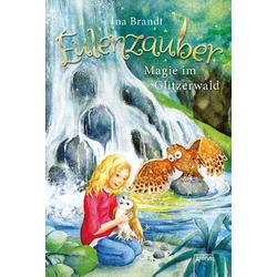 Eulenzauber Band 4: Magie im Glitzerwald