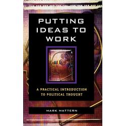 Putting Ideas to Work als Buch von Mark Mattern