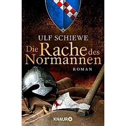 Die Rache des Normannen / Normannensaga Bd.2. Ulf Schiewe  - Buch