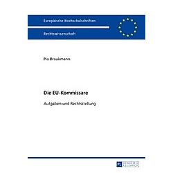 Die EU-Kommissare. Pia Braukmann  - Buch