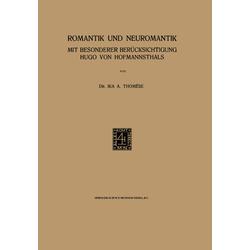 Romantik und Neuromantik als Buch von Ika A. Thomese