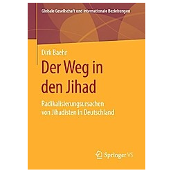 Der Weg in den Jihad. Dirk Baehr  - Buch
