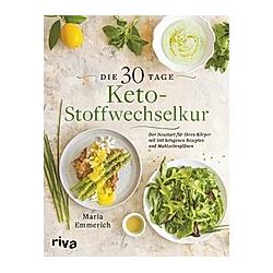 Die 30-Tage-Keto-Stoffwechselkur