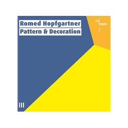 Romed Hopfgartner - Pattern And Decoration (CD)